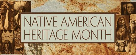 Editorial: Thoughts on National Native American Heritage Month