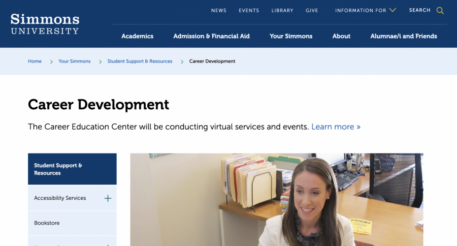 Visit the Career Education Center's website: https://www.simmons.edu/your-simmons/student-support-resources/career-development